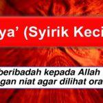 Sudahkah Anda Riya' Hari Ini ?
