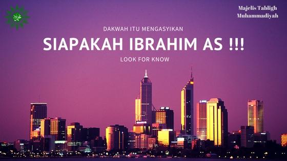 Ibrahim AS adalah Pemimpin Ideal
